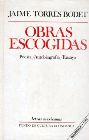 Obras escogidas: poesia, autobiografia, ensayo