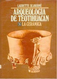 Arqueologia teotihuacan