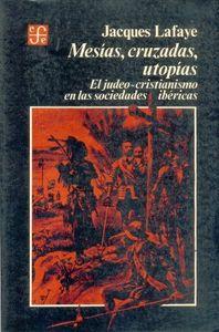 Mesias cruzadas utopias