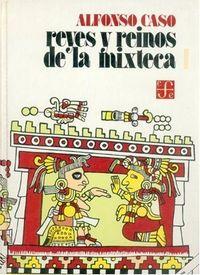 Reyes y reinos mixteca i
