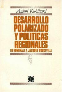 Desarrollo polarizado y politi