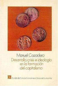Desarrollo,crisis e ideologia