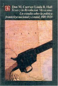 Texas y la revolucion mexicana