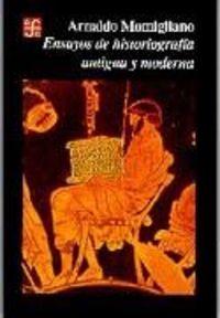 Ensayos historiografia antigua y moderna