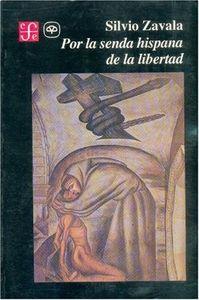 Por la senda hispana libertad-zavala