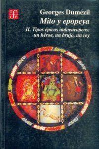 Mito y epopeya ii.tipos epicos indoeurop