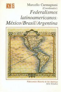 Federalismos latinoamericanos:mexico/bra