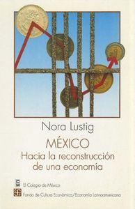 Mexico.hacia la reconstruccion economia