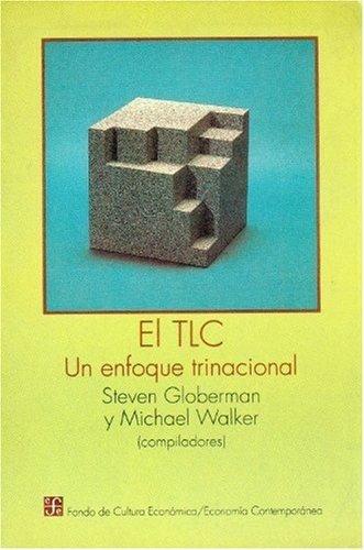Tlc : un enfoque trinacional,el