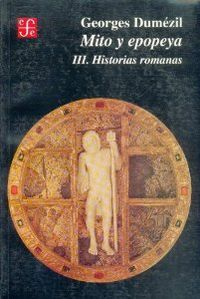 Mito y epopeya iii.historias romanas