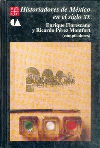 Historiadores mexico siglo xx-florescano