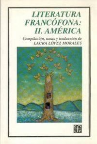 Literatura francofona:ii.america