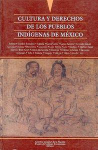 Cultura y derechos pueblos indigenas mex