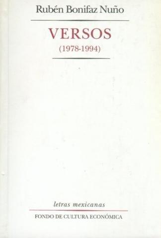 Versos (1978-1994). ruben bonifaz nuño