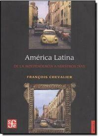 America latina de la independencia a nuestros dias