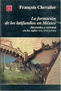 Formacion latifundios en mexico