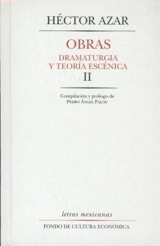 Obras : dramaturgia y teoria escenica, ii