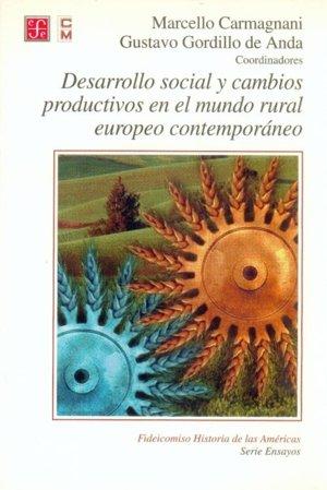 Desarrollo social y cambios productivos en el mundo rural eu