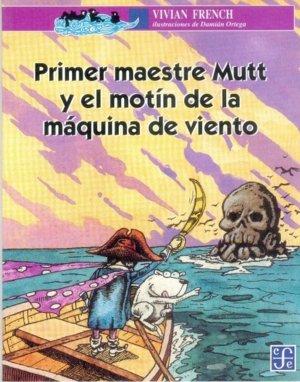Primer maestre mutt y el motin de la maquina de viento