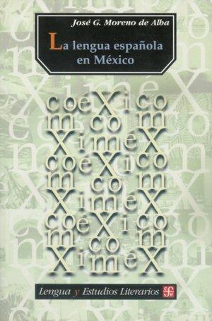 Lengua española en mexico, la