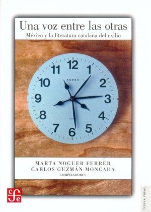 Una voz entre las otras : mexico y la literatura catalana de