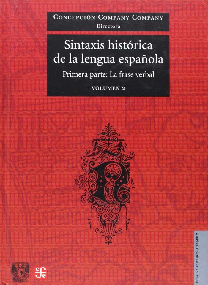 Sintaxis historica de la lengua española : primera pa : la f