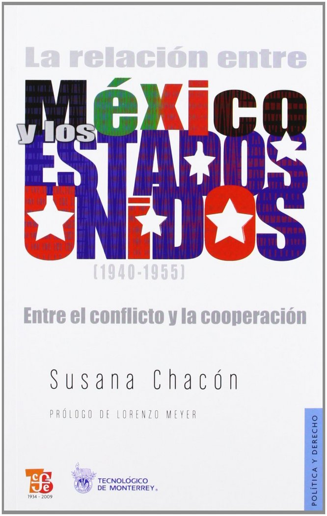 Relacion entre mexico y estados unidos (1940-1955) : entre e