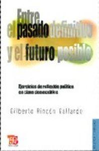 Entre el pasado definitivo y futuro posible