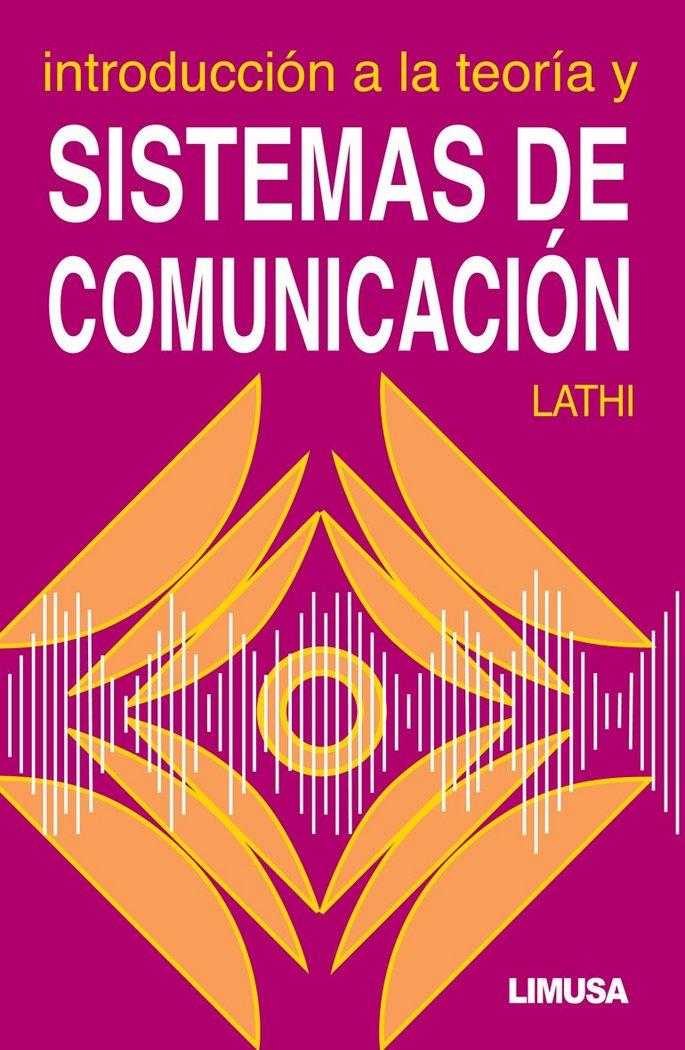 Introduccion a la teor-a y sistemas de comunicacion