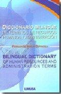 Diccionario bilingue de terminos de recursos humanos y admi