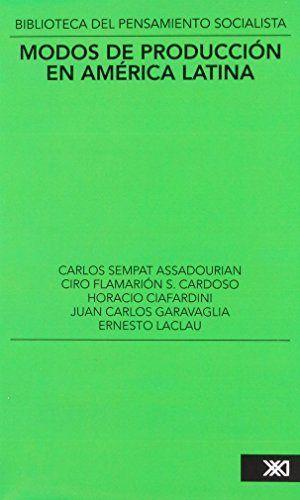 Modos de produccion en america latina