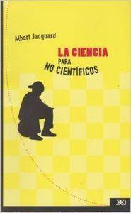 Ciencia para no cientificos,la