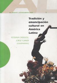 Tradicion y emancipacion en america latina