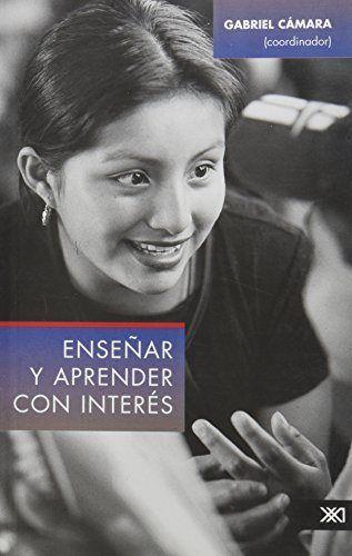 Enseñar  y aprender con interes