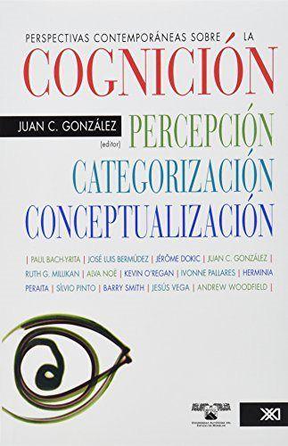Perspectivas contemporaneas sobre la cognicion