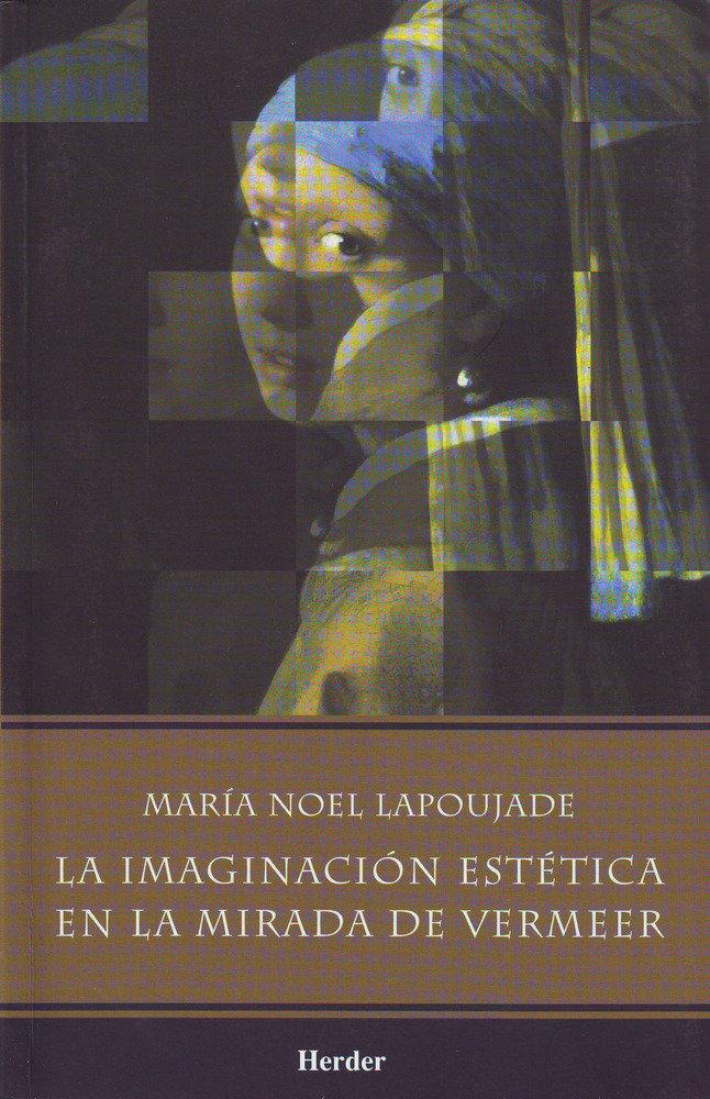 Imaginacion estetica en la mirada de vermeer