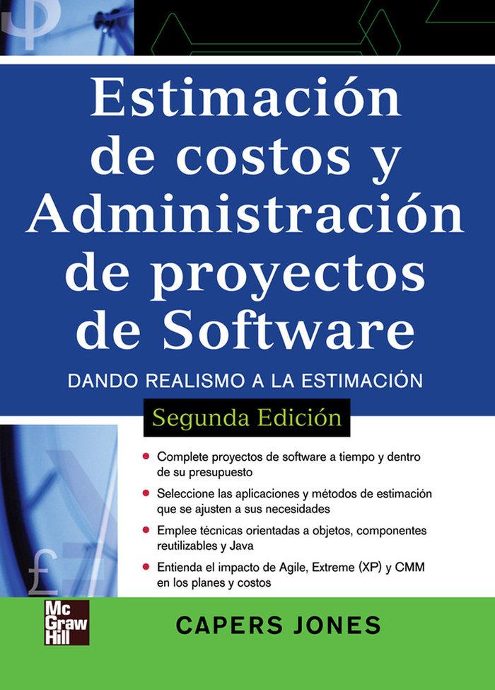 Estimacion de costos y administracion de proyectos de softw