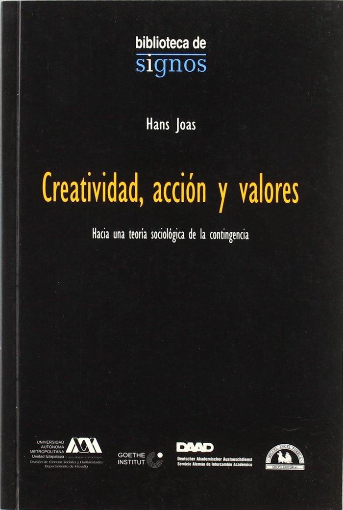 Creatividad, accion y valores