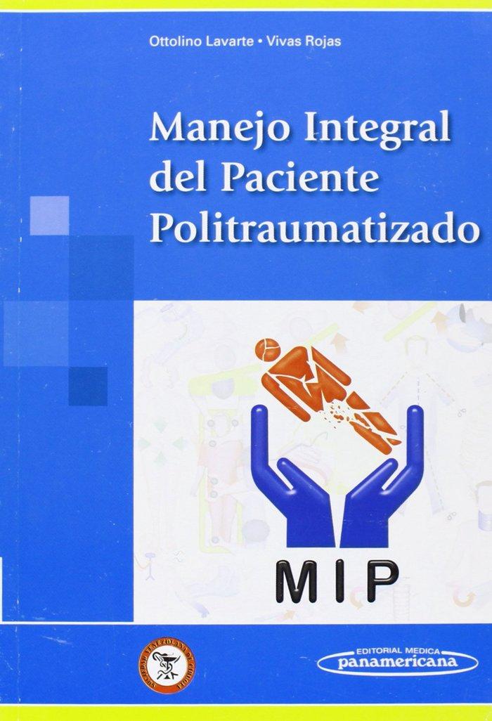 Manejo integral del paciente politraumatizado.2008