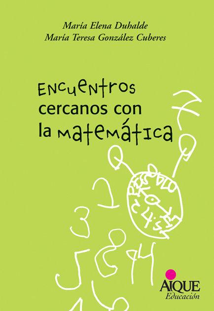 Encuentros cercanos con la matematica