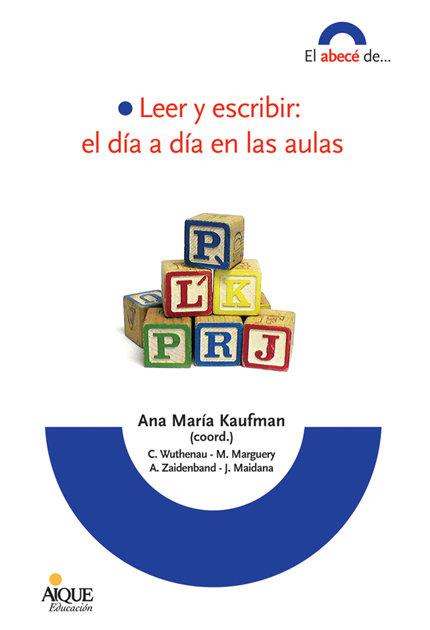 Leer y escribir el dia a dia en las aulas