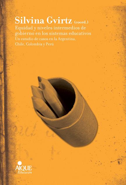 Equidad niveles intermedios gobierno sistemas educativos