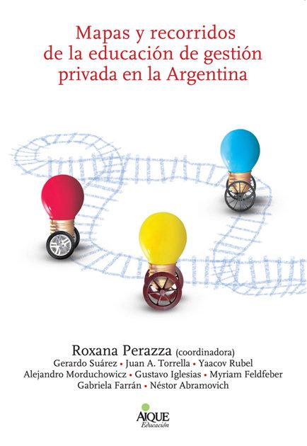 Mapas y recorridos educacion gestion privada en argentina