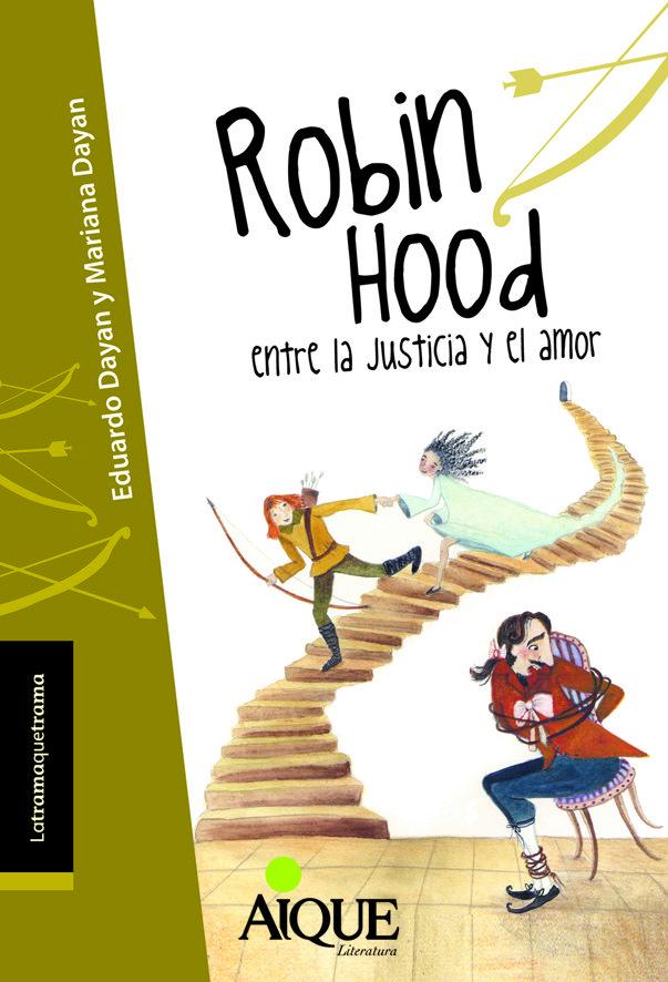Robin hood entre la justicia y el amor