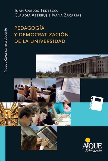 Pedagogia y democratizacion de la universidad
