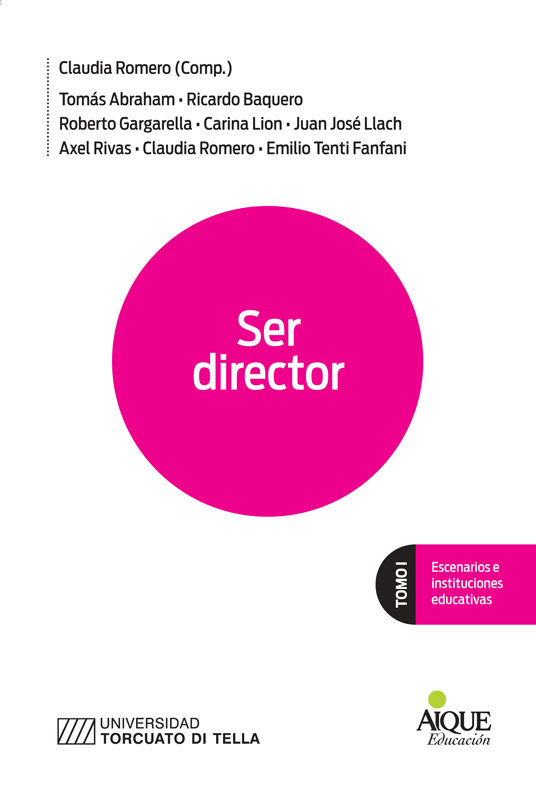 Ser director tomo i escenarios e instituciones educativas