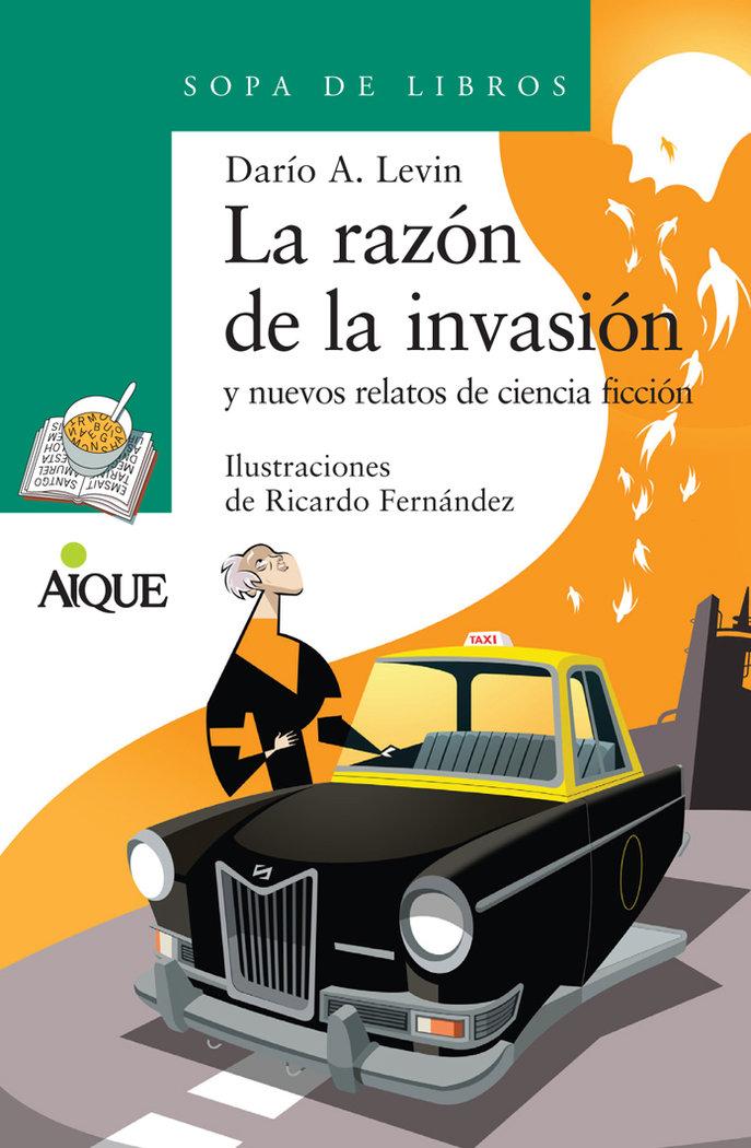 Razon de la invasion,la
