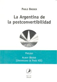 Argentina de la postconvertibilidad, la