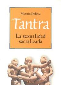 Tantra sexualidad sacralizada