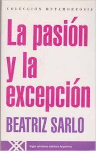 Pasion y la excepcion,la